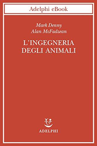 lingegneria-degli-animali-cosi-funziona-la-vita-biblioteca-scientifica
