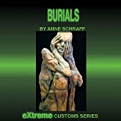 Burials (Extreme Customs) | Anne Schraff