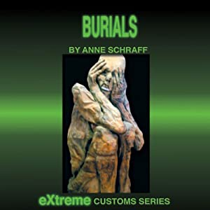 Burials (Extreme Customs) Audiobook