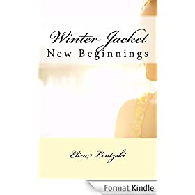 Winter Jacket: New Beginnings (Winter Jacket Series Book 2) (English Edition)