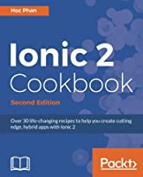 Ionic 2 Cookbook , 2nd Edition Front Cover
