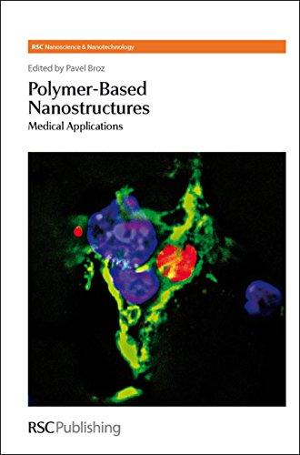 Polymer-Based Nanostructures: Medical Applications (Rsc Nanoscience & Nanotechnology)