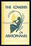 Aristophanes: The Eleven Comedies; Two Volumes in One