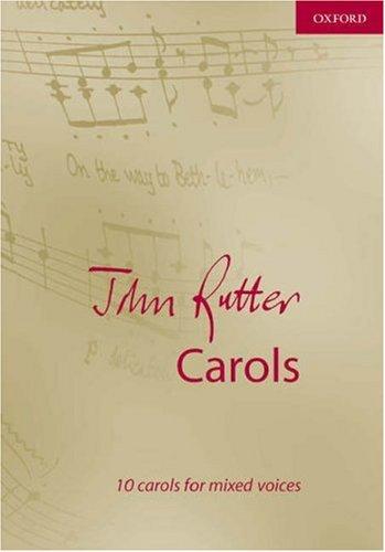 John Rutter Carols: Vocal score (Composer Carol Collections)