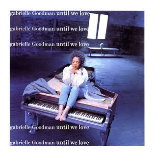 Gabrielle Goodman – Until We Love – CD – FLAC – 1994 – NBFLAC