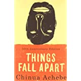 Things Fall Apart ~ Chinua Achebe