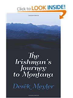 The Irishman's Journey to Montana by Derek Meyler
