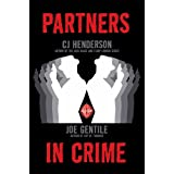 Partners In Crime ~ C. J. Henderson