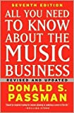 img - for All You Need to Know About the Music Business: 7th (seventh) edition Text Only book / textbook / text book