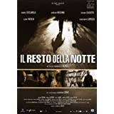 The Rest of the Night ( Il Resto della notte )by Aur�lien Recoing