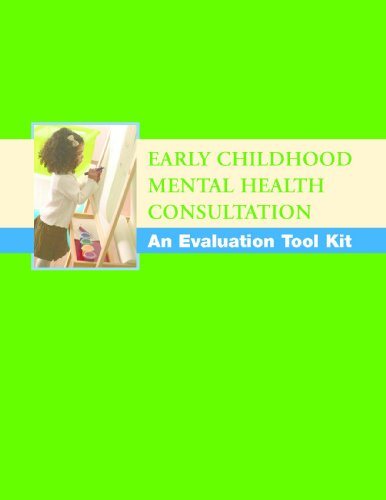 Early Childhood Mental Health Consultation: An Evaluation Tool Kit front-119341