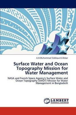surface-water-and-ocean-topography-mission-for-water-management-by-author-a-h-muhammad-siddique-e-ak