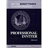 Professional Inviter: Say the Right Thing to Every Prospect