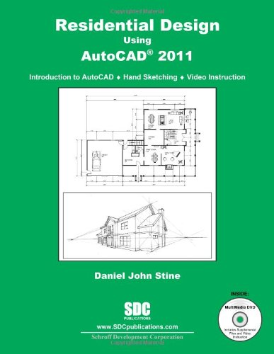 Residential Design Using AutoCAD 2011