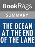 The Ocean at the End of the Lane by Neil Gaiman l Summary & Study Guide