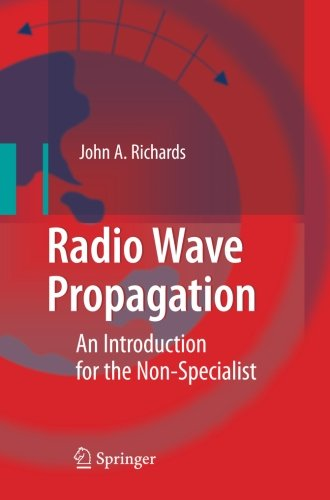 Radio Wave Propagation: An Introduction For The Non-Specialist