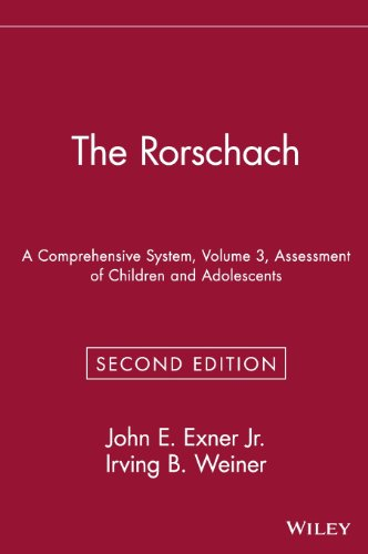 The Rorschach: A Comprehensive System, Volume 3: Assessment of Children and Adolescents