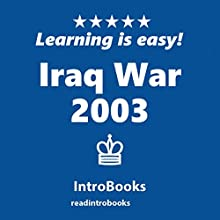 Iraq War 2003 Audiobook by  IntroBooks Narrated by Andrea Giordani