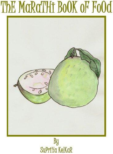 Supriya Kelkar - The Marathi Book of Food
