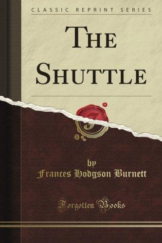 The Shuttle by Frances Hodgson Burnett