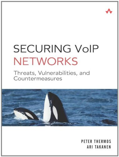 Securing VoIP Networks: Threats, Vulnerabilities, Countermeasures