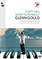 32 Films Courts Sur Glenn Gould