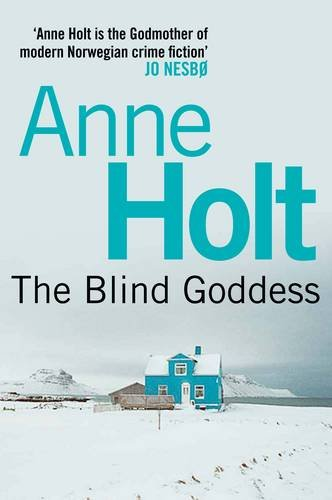 Blind Goddess: 1 (Hanne Wilhelmsen) (Hanne Wilhelmsen 1)