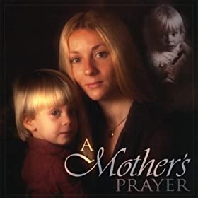 A Mother's Prayer, Country Full Version(feat. Melissa Duval)