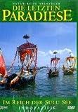 Die letzten Paradiese: Im Reich der Sulu See (Indopazifik)