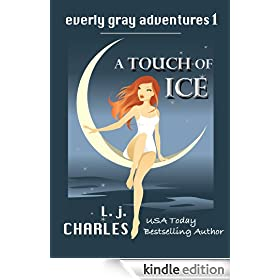 a Touch of Ice (An Everly Gray Adventure)
