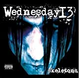 Wednesday 13 Skeletons