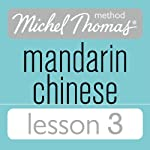 Michel Thomas Beginner Mandarin Chinese Lesson 3 | Harold Goodman