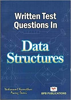 Written Test Questions in Data Structures price comparison at Flipkart, Amazon, Crossword, Uread, Bookadda, Landmark, Homeshop18