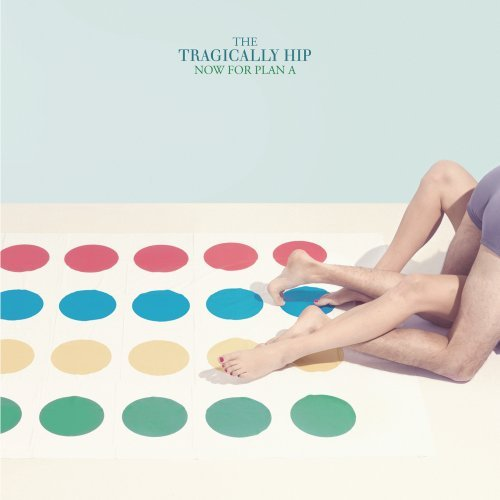 The Tragically Hip-Now For Plan A-2012-C4 Download