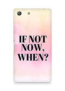 AMEZ if not now when Back Cover For Sony Xperia M5