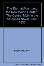 The Eternal Adam and the New World Garden