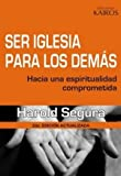 img - for Ser Iglesia Para Los Dem s book / textbook / text book