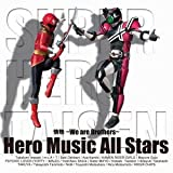 情熱 〜We are brothers〜♪Hero Music All Stars