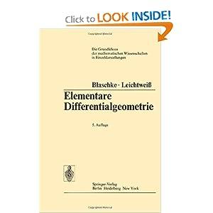 Elementare Differentialgeometrie Kurt Leichtwei?, Wilhelm Blaschke