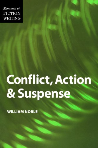 Conflict, Action and Suspense (Elements of Fiction Writing)