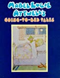 img - for Mabel Lucie Attwell's Going-To-Bed Tales book / textbook / text book