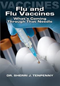The Flu and Flu Vaccines: What's Coming Through That Needle?