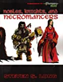 Nobles, Knight and Necromancers (Fantasy Hero)