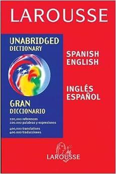 Gran Diccionario Español-Inglés / English-Spanish Dictionary