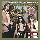 For Love or Moneyby Highway Robbery