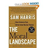 img - for The Moral Landscape: How Science Can Determine Human Values book / textbook / text book