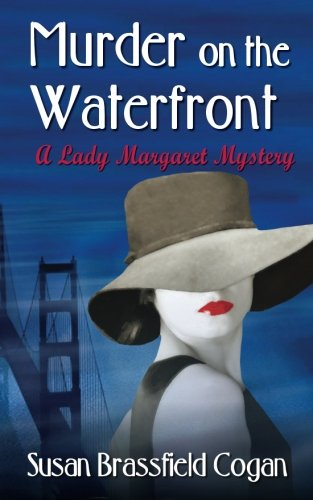 Murder on the Waterfront: A Countess of Chesterleigh Mystery
