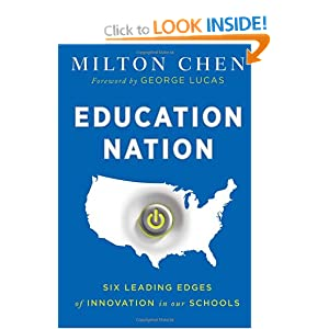 Milton Chen, Education Nation