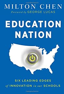 "Cover of ""Education Nation: Six Leading E..."