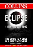 Eclipse: 11th August, 1999 (0002201747) by MacDonald, Peter